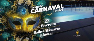 Festa de Carnaval 2020, 22 de Fevereiro, Baile de Máscaras e Jantar - Lisotel Hotel e Spa, Leiria